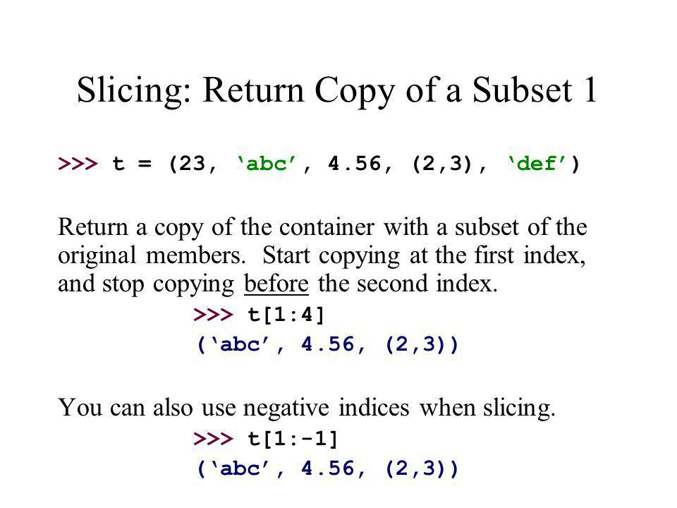 Slicing: Return Copy of a Subset 1