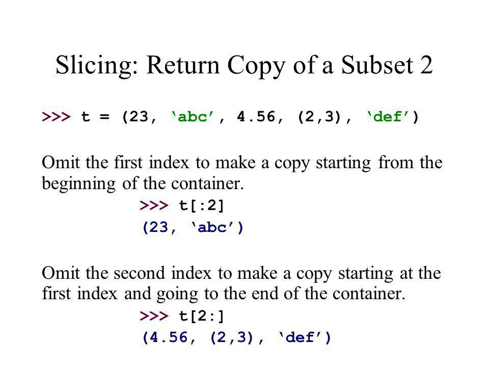 Slicing: Return Copy of a Subset 2