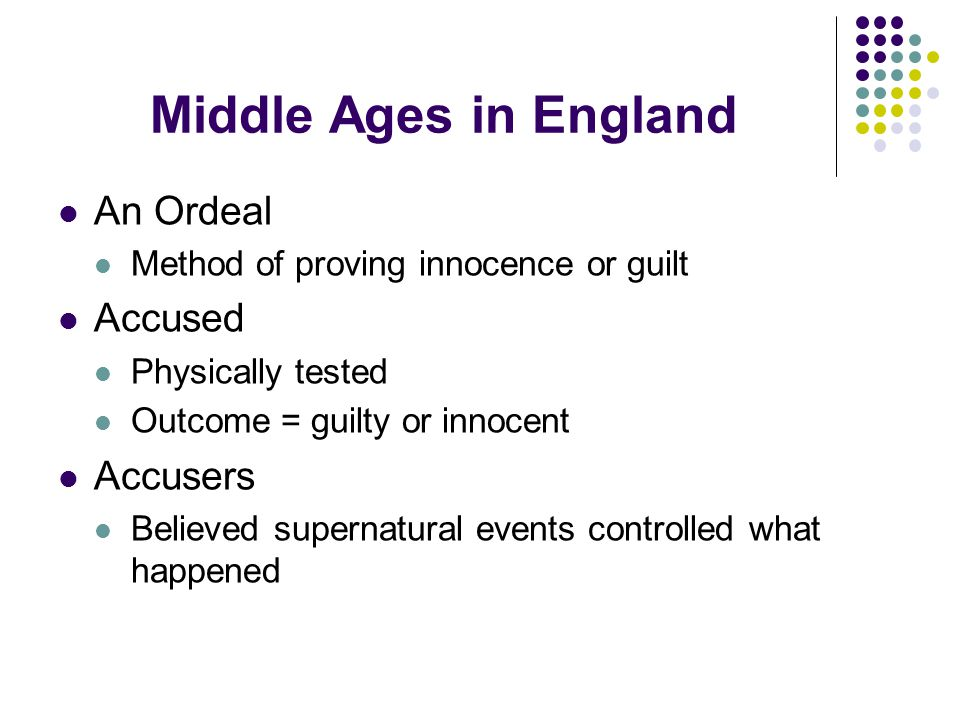 Middle Ages in England An Ordeal Accused Accusers