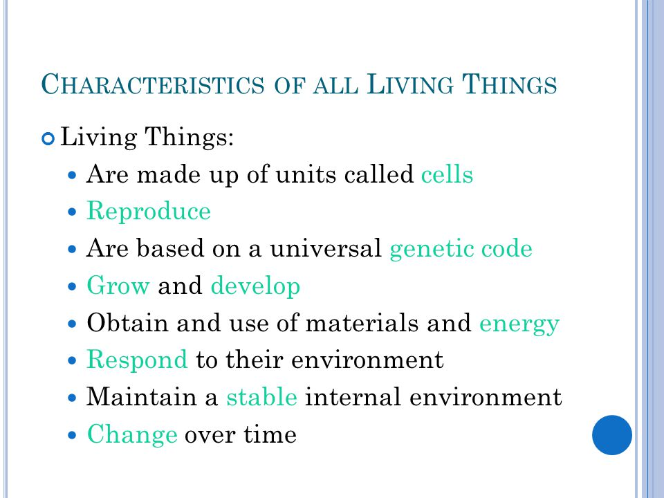 Characteristics of all Living Things