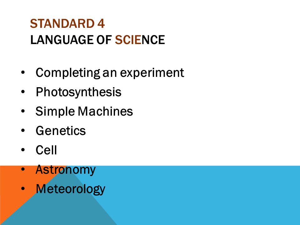 Standard 4 Language of Science