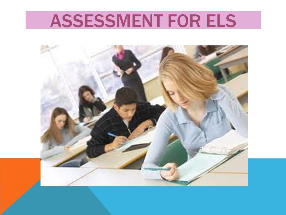 Assessment FOR ELs
