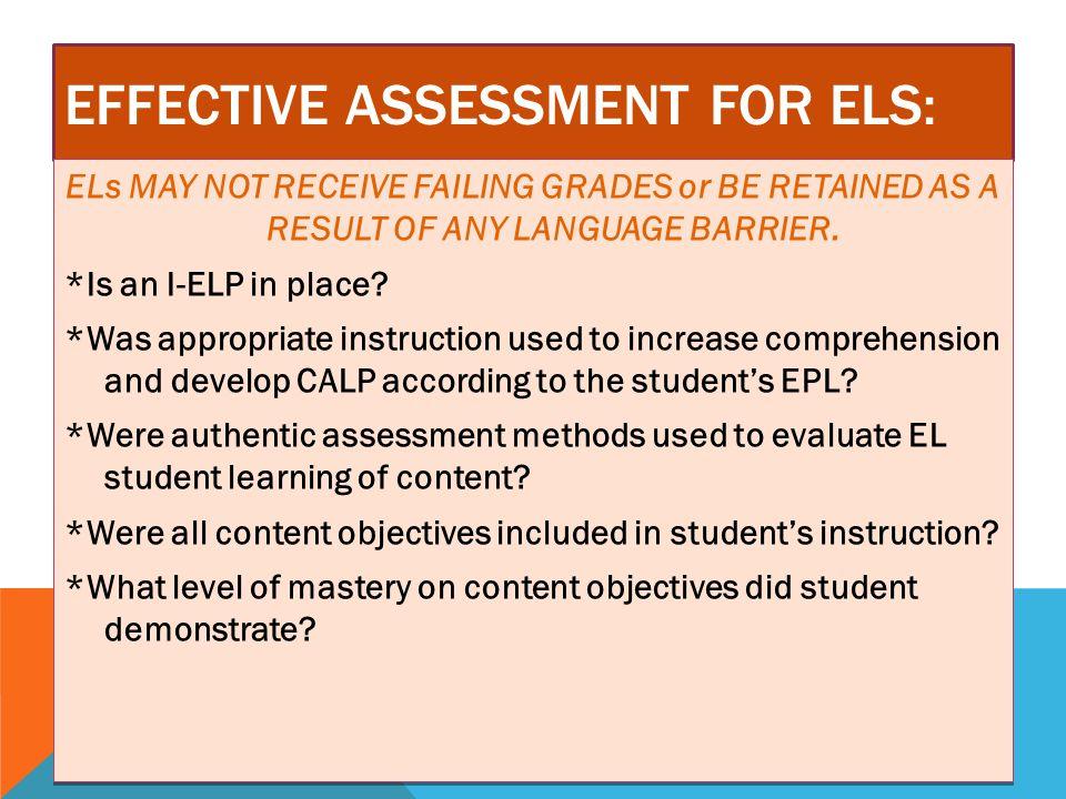 Effective Assessment FOR ELs: