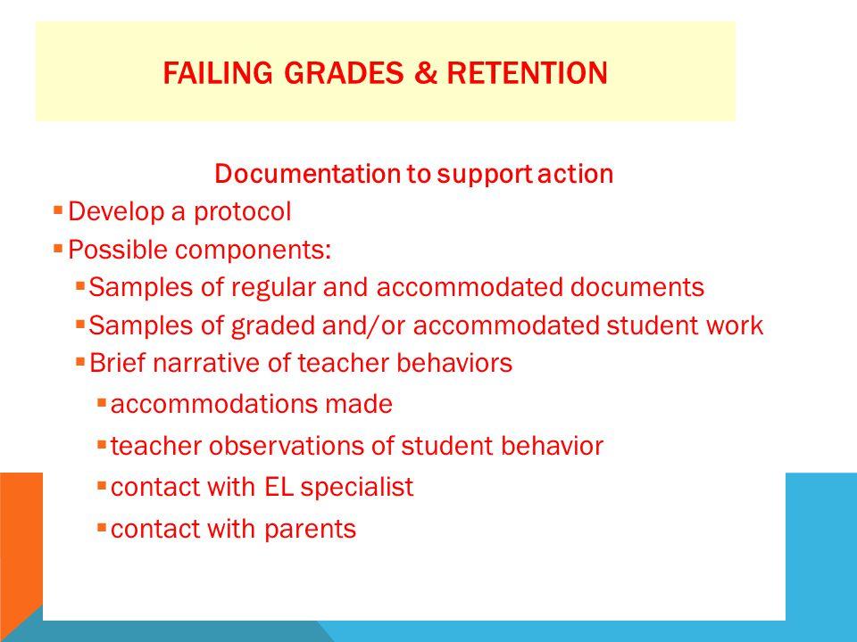 Failing Grades & Retention