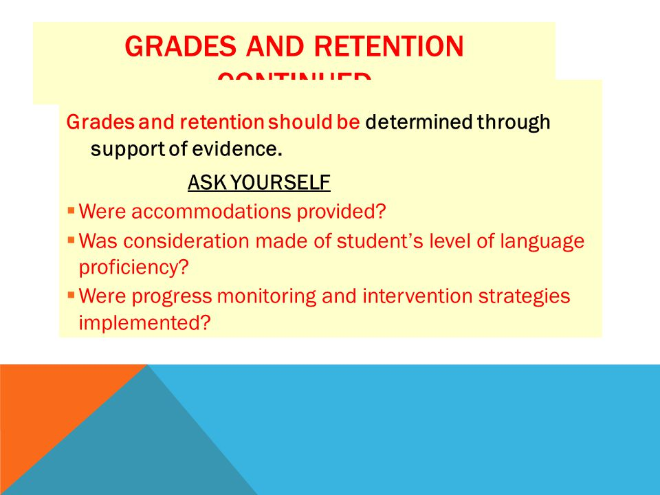 Grades and Retention Continued