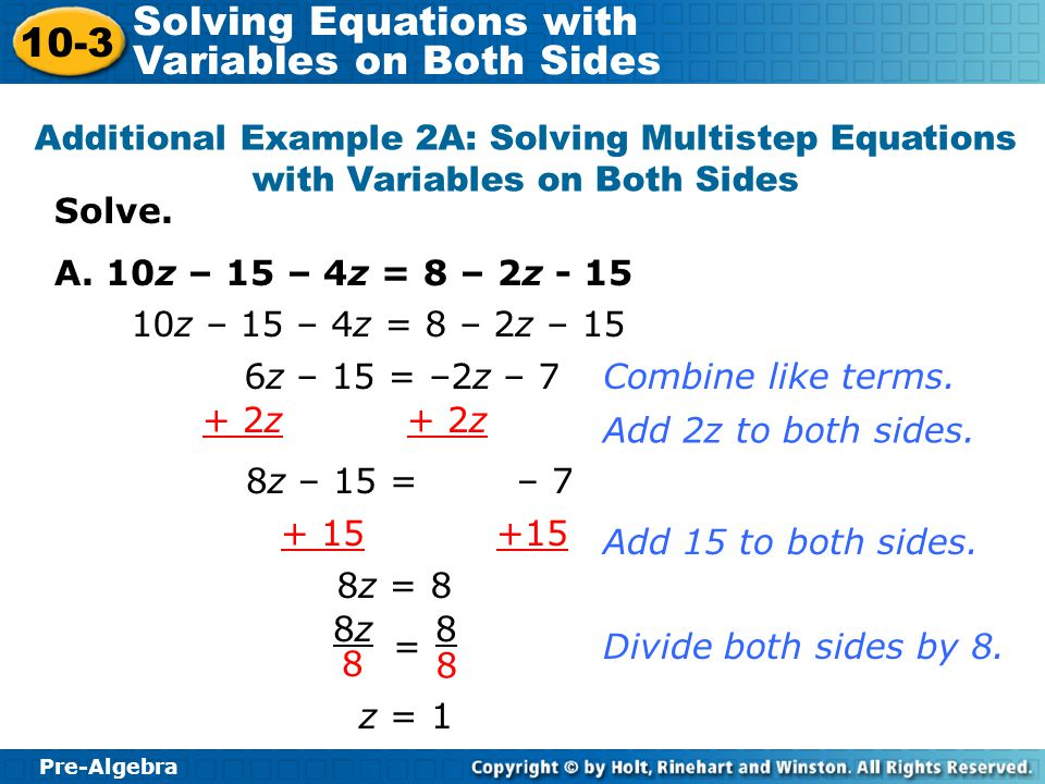 Additional Example 2A: Solving Multistep Equations with Variables on Both Sides