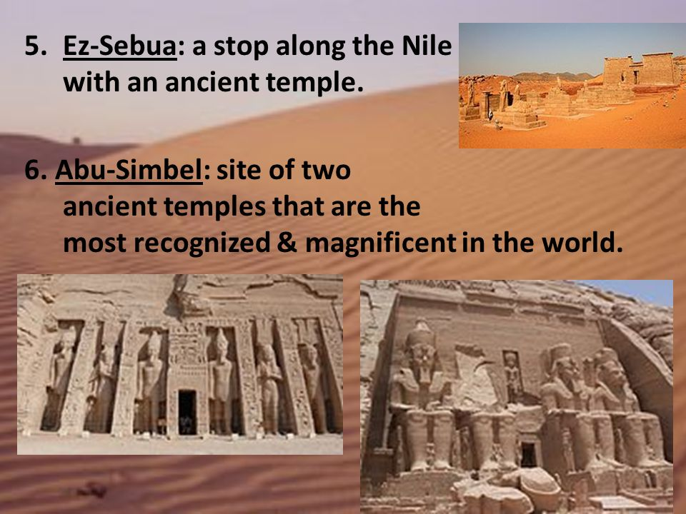 Ez-Sebua: a stop along the Nile with an ancient temple.