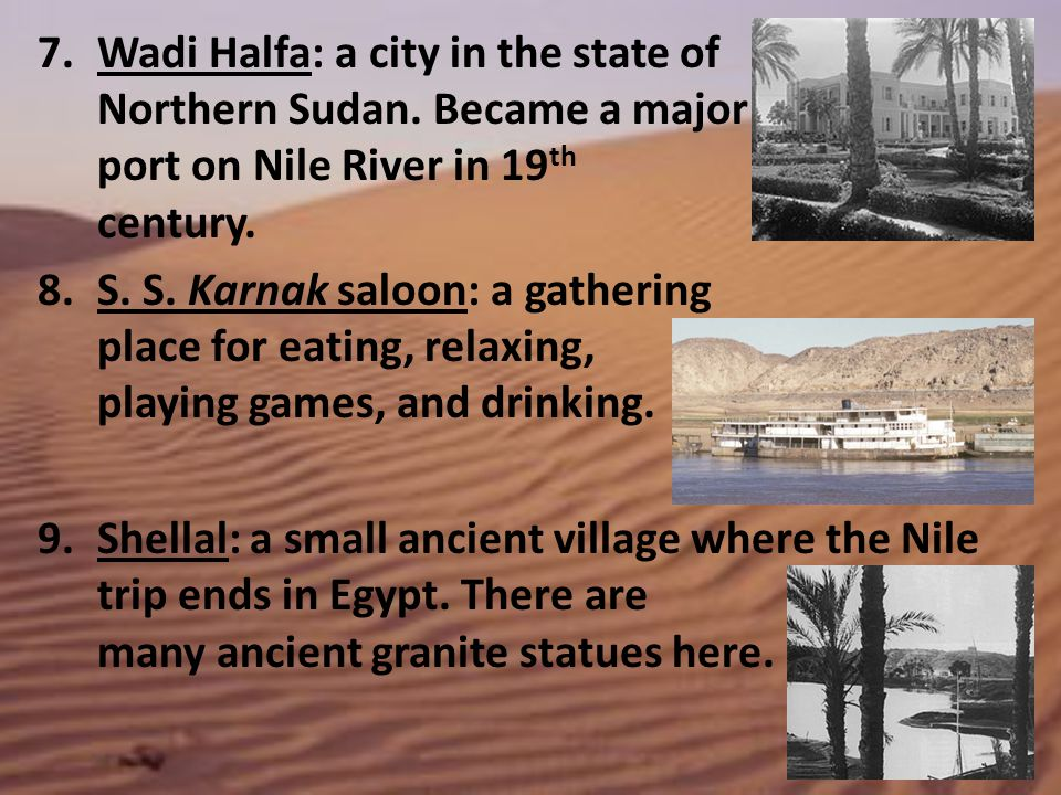 Wadi Halfa: a city in the state of Northern Sudan