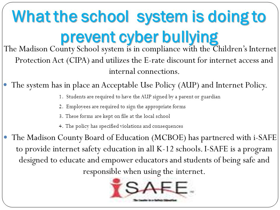 What the school system is doing to prevent cyber bullying