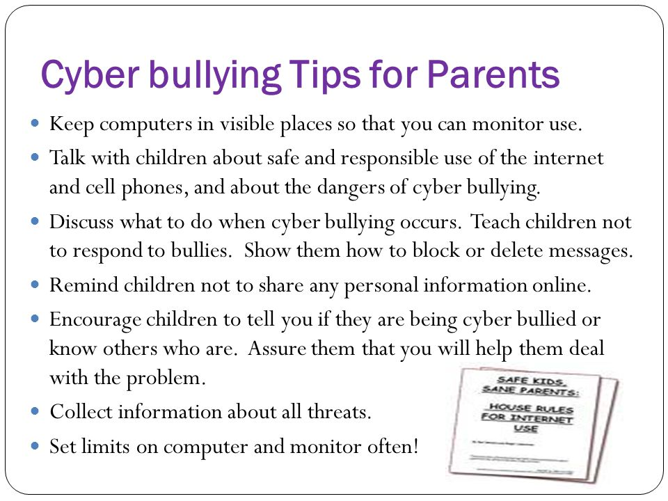 Cyber bullying Tips for Parents