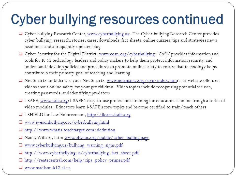 Cyber bullying resources continued