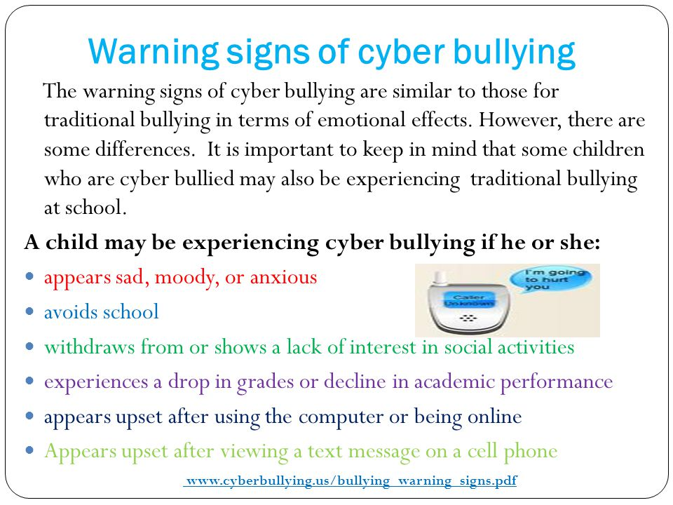 Warning signs of cyber bullying