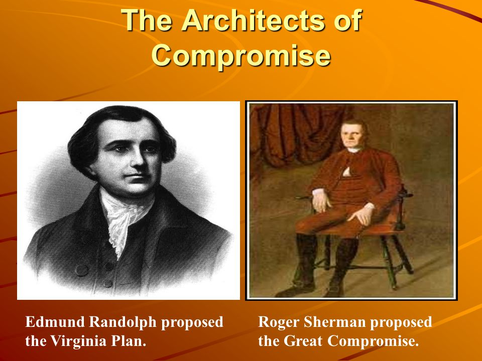 The Architects of Compromise