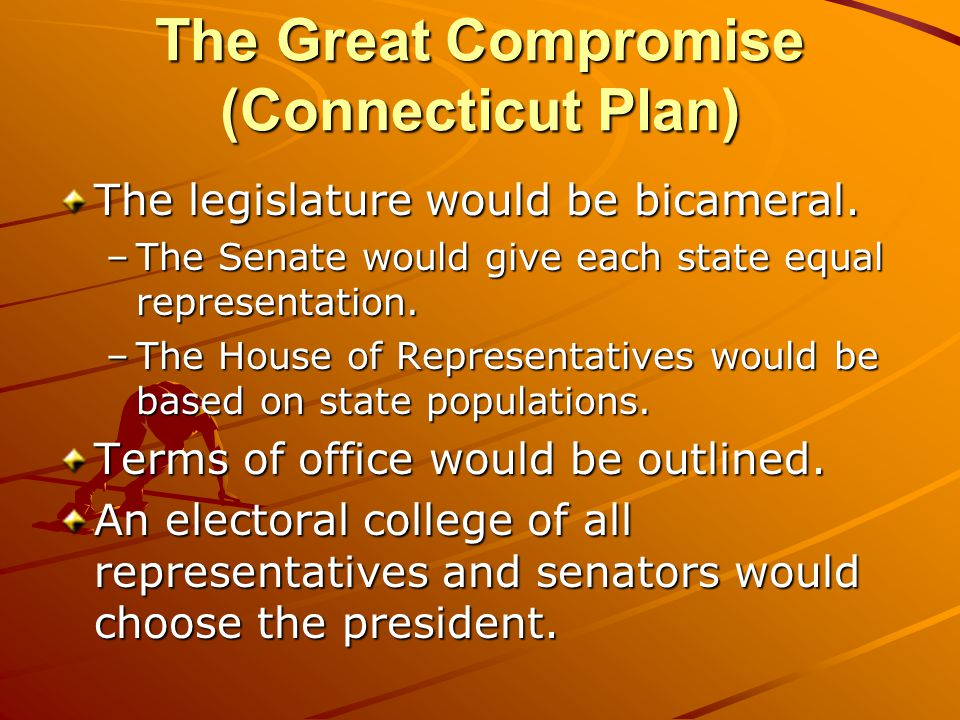 The Great Compromise (Connecticut Plan)