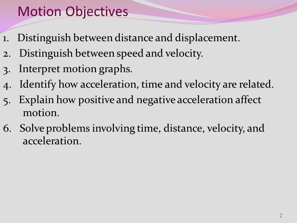 Motion Objectives