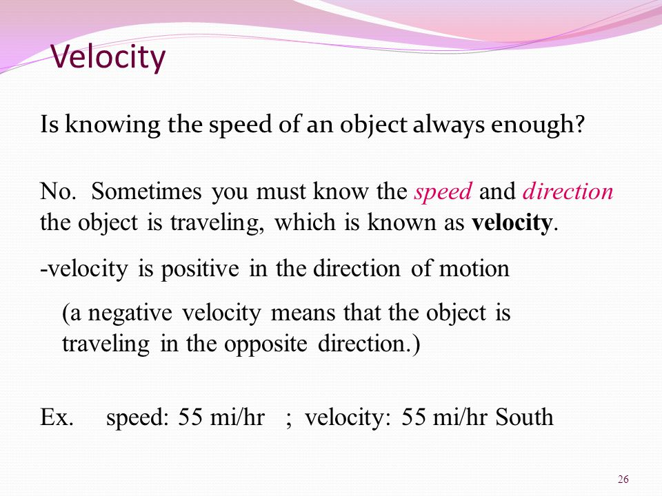 Velocity Is knowing the speed of an object always enough