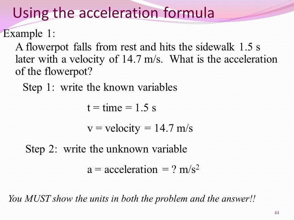 Using the acceleration formula