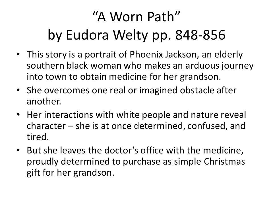 emphasizing the natural symbolism of the surroundings in a worn path by eudora welty The perfect love the canterbury tales, written by geoffrey chaucer around 1386, is a collection of tale told by pilgrims on a religious pilgrimage.