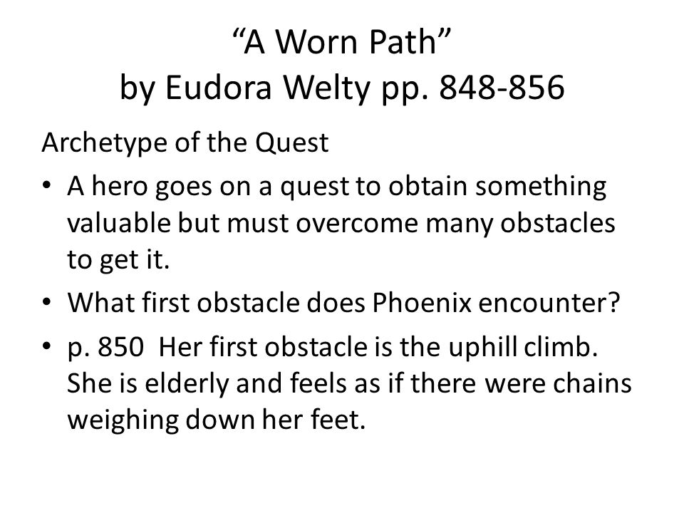 A Worn Path by Eudora Welty pp. 848-856