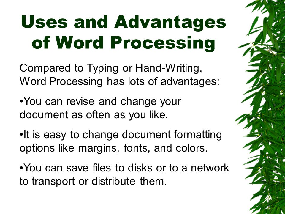 Uses and Advantages of Word Processing