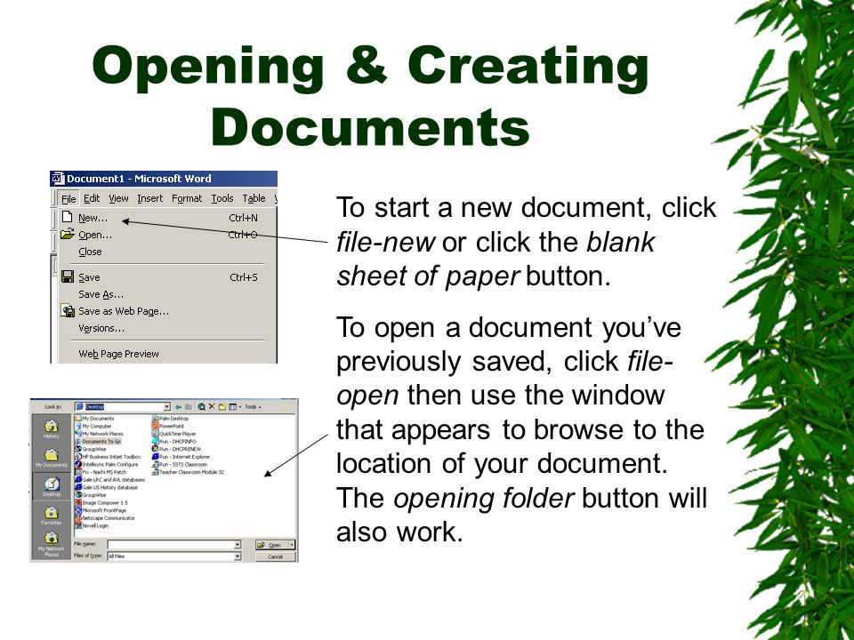 Opening & Creating Documents