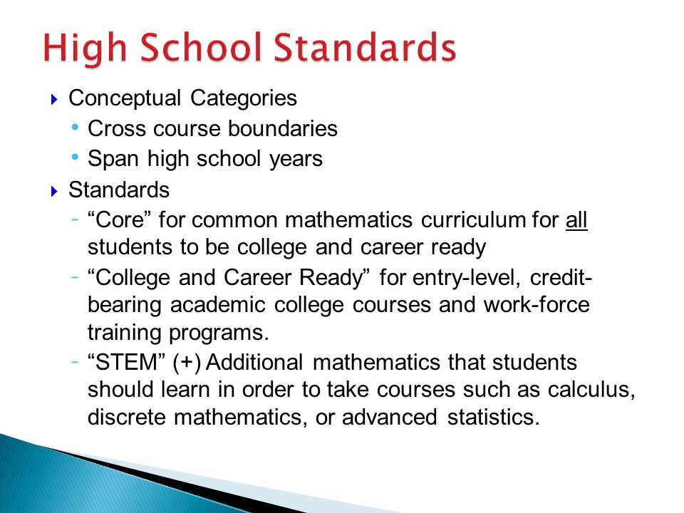 High School Standards Conceptual Categories Cross course boundaries