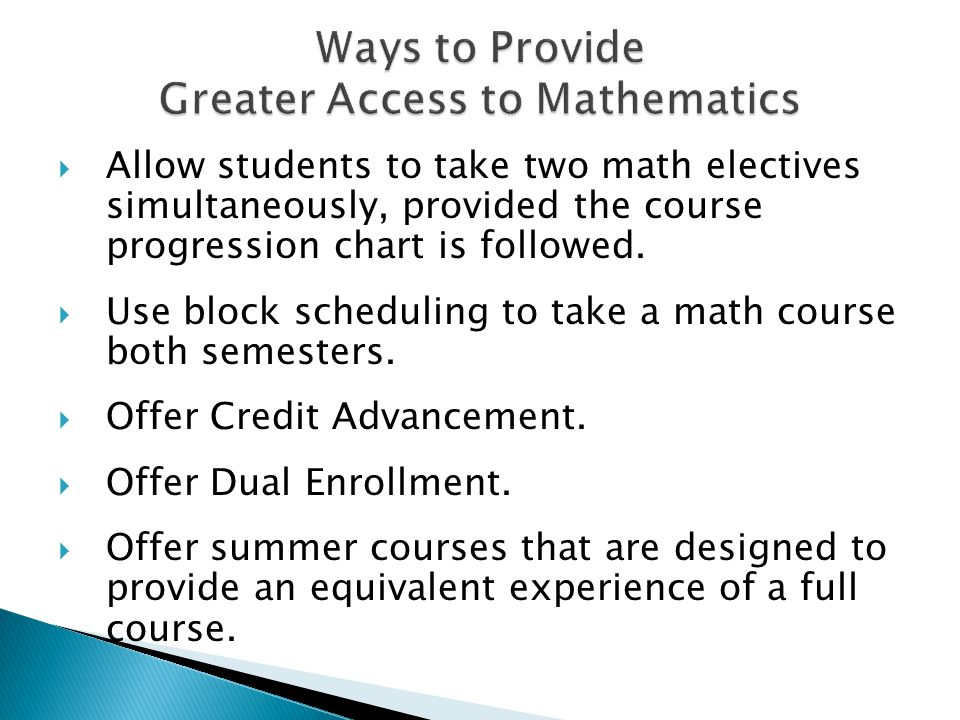 Ways to Provide Greater Access to Mathematics