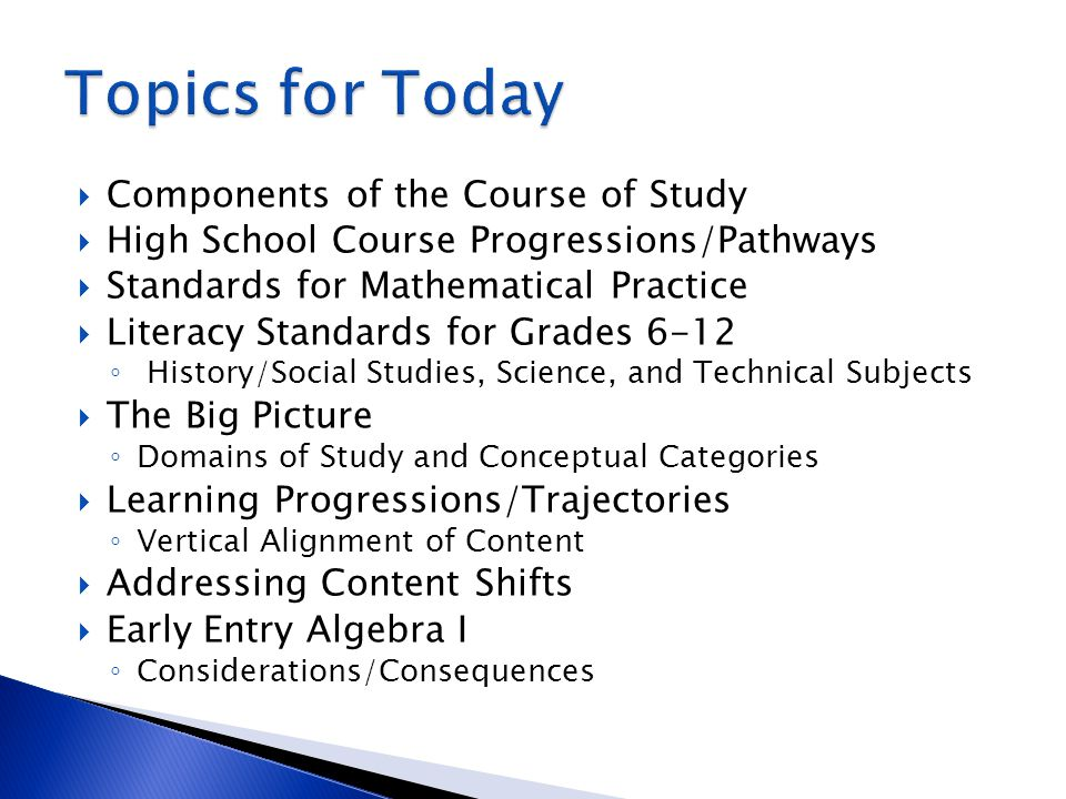 Topics for Today Components of the Course of Study