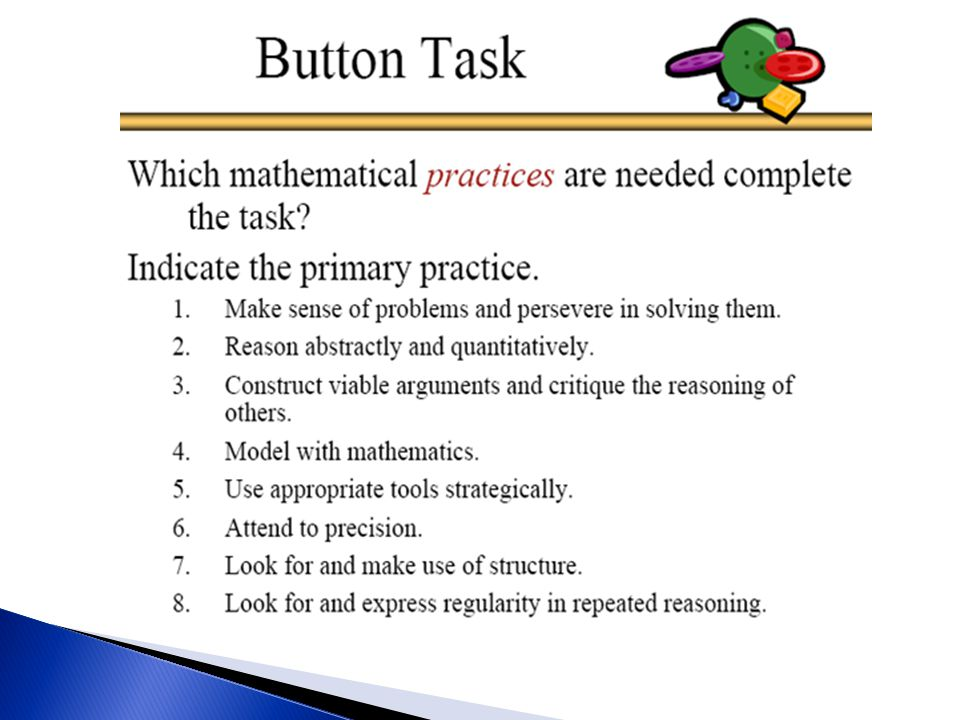 Which of the Mathematical Practices were needed to complete the task