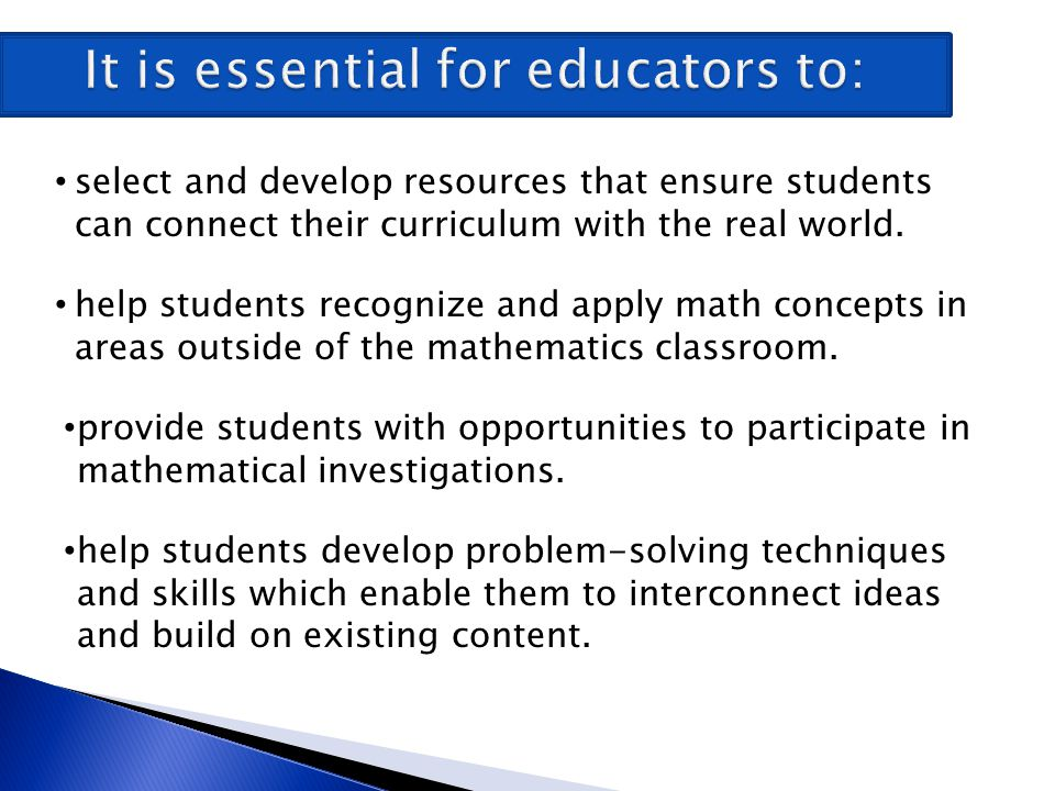 It is essential for educators to: