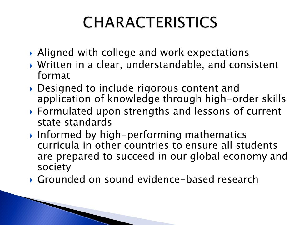 CHARACTERISTICS Aligned with college and work expectations