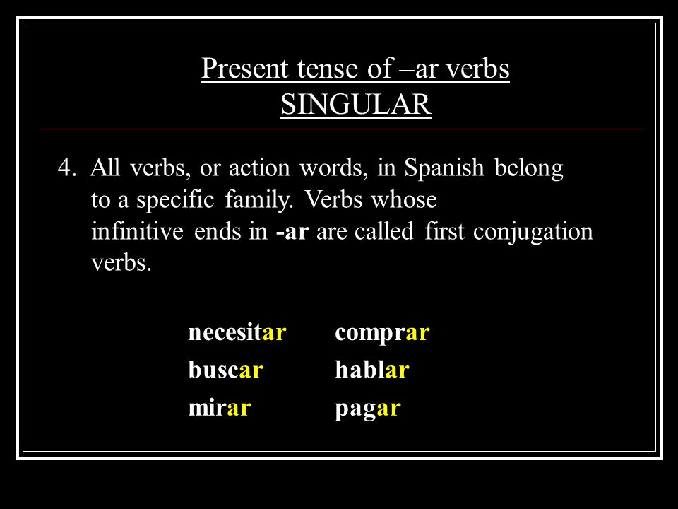 Present Tense of –ar Ending Verbs - ppt download