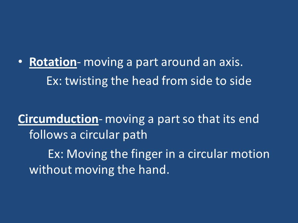 Ex: twisting the head from side to side