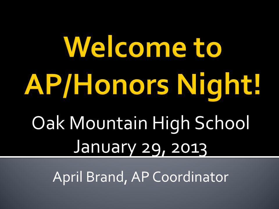 Welcome to AP/Honors Night!