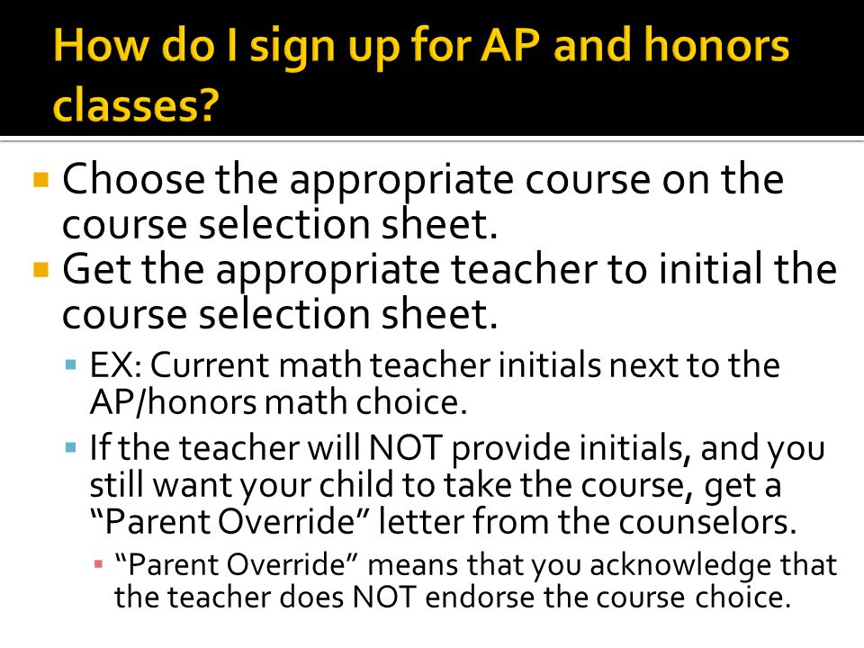 How do I sign up for AP and honors classes