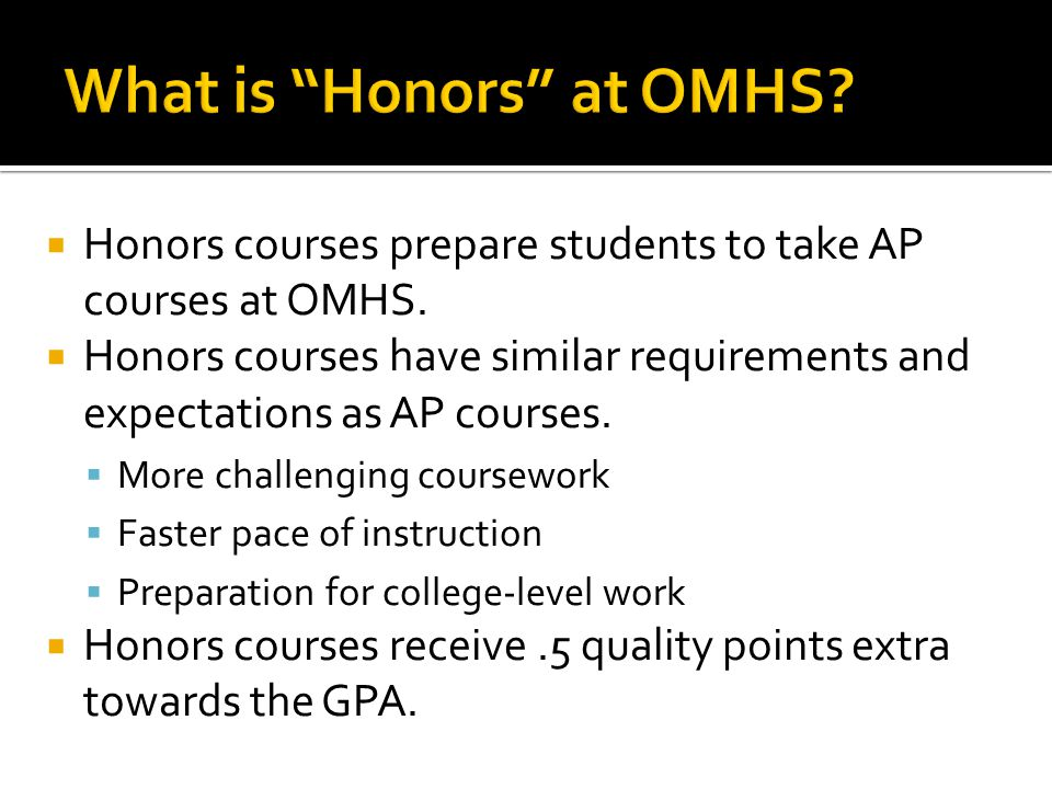 What is Honors at OMHS