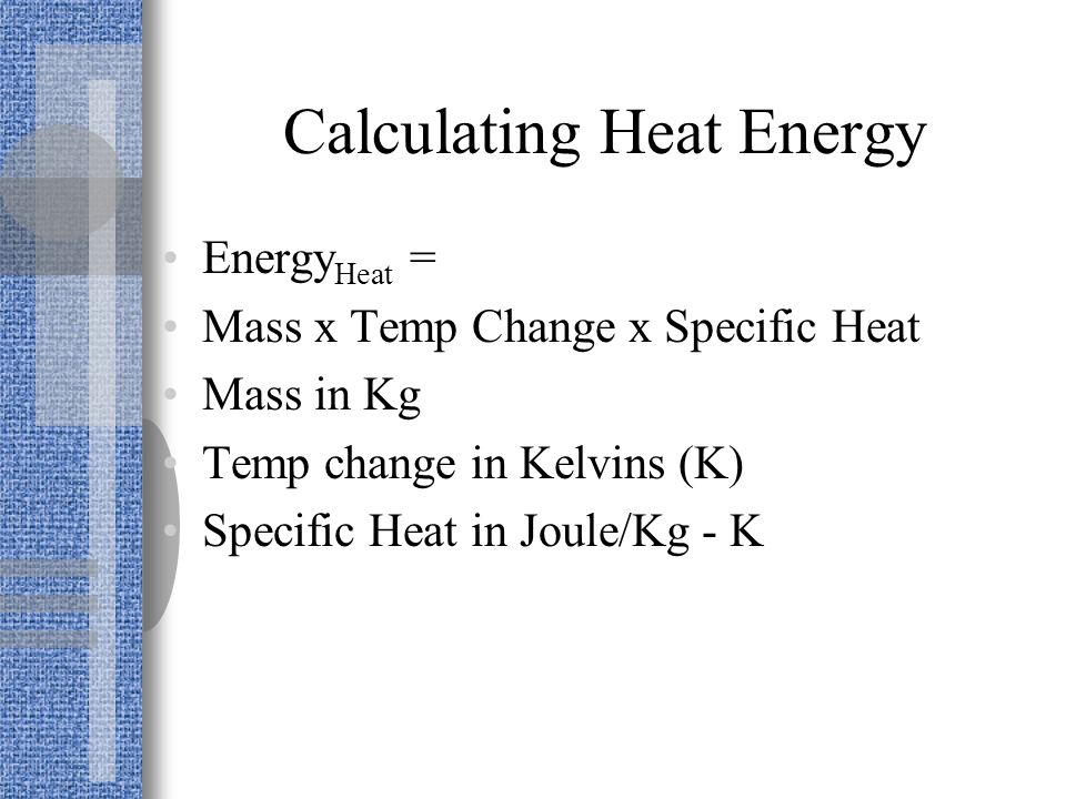 Calculating Heat Energy