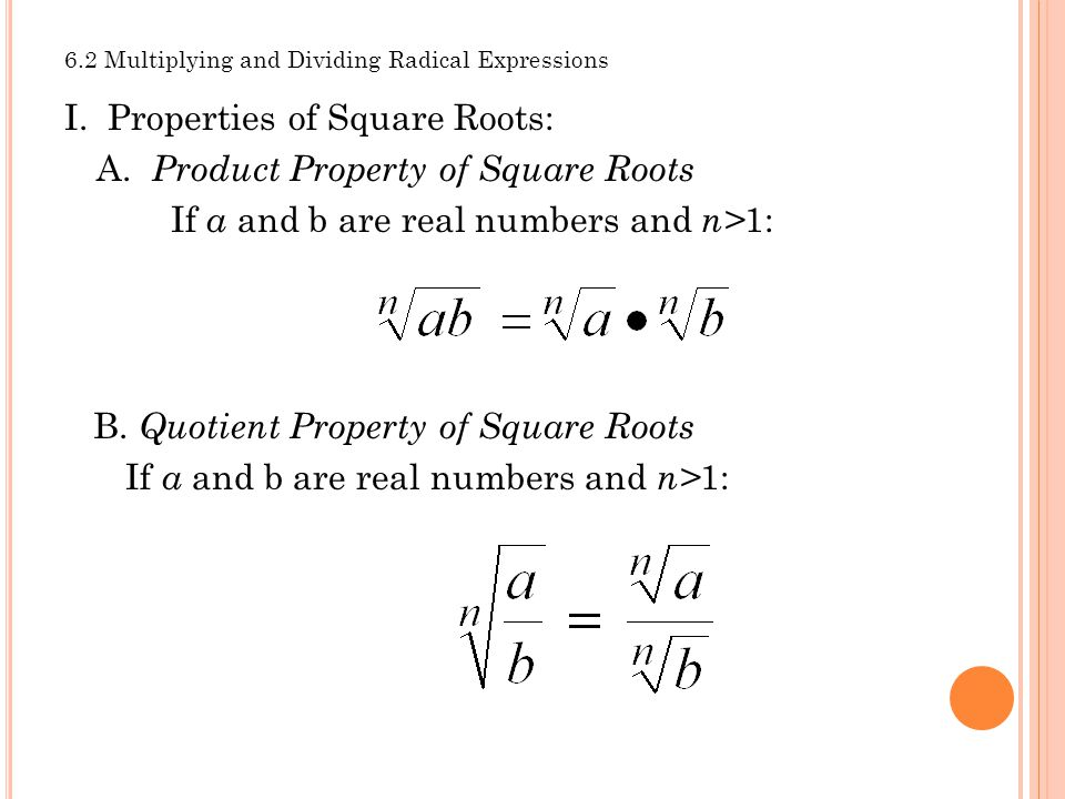 6.2 Multiplying and Dividing Radical Expressions