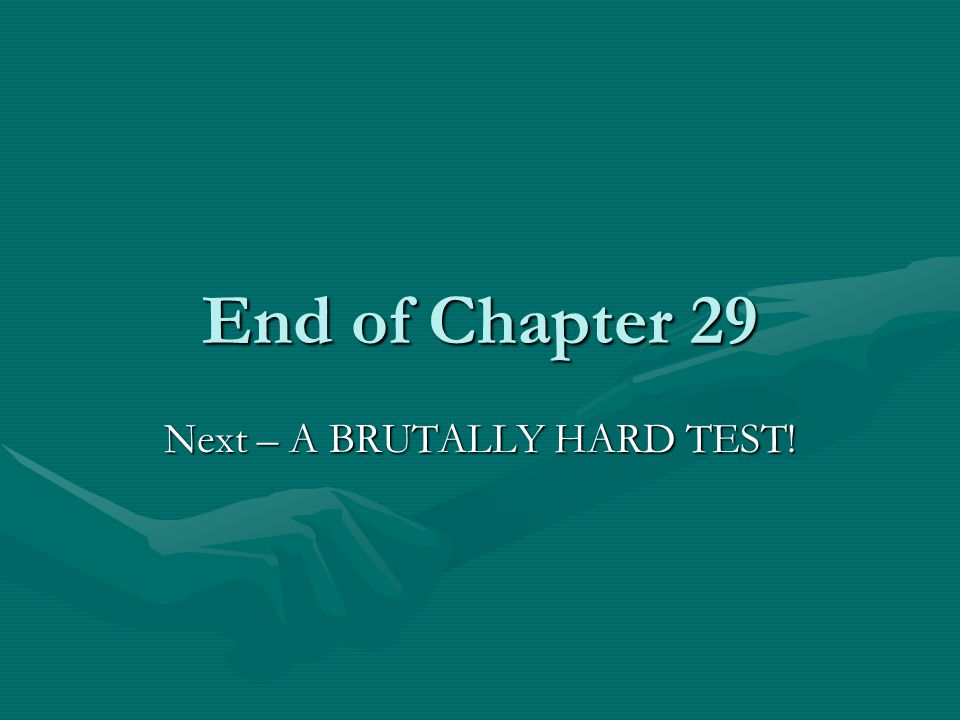 Next – A BRUTALLY HARD TEST!