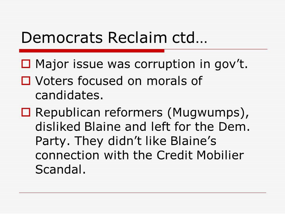 Democrats Reclaim ctd…