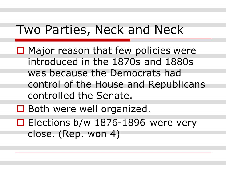 Two Parties, Neck and Neck