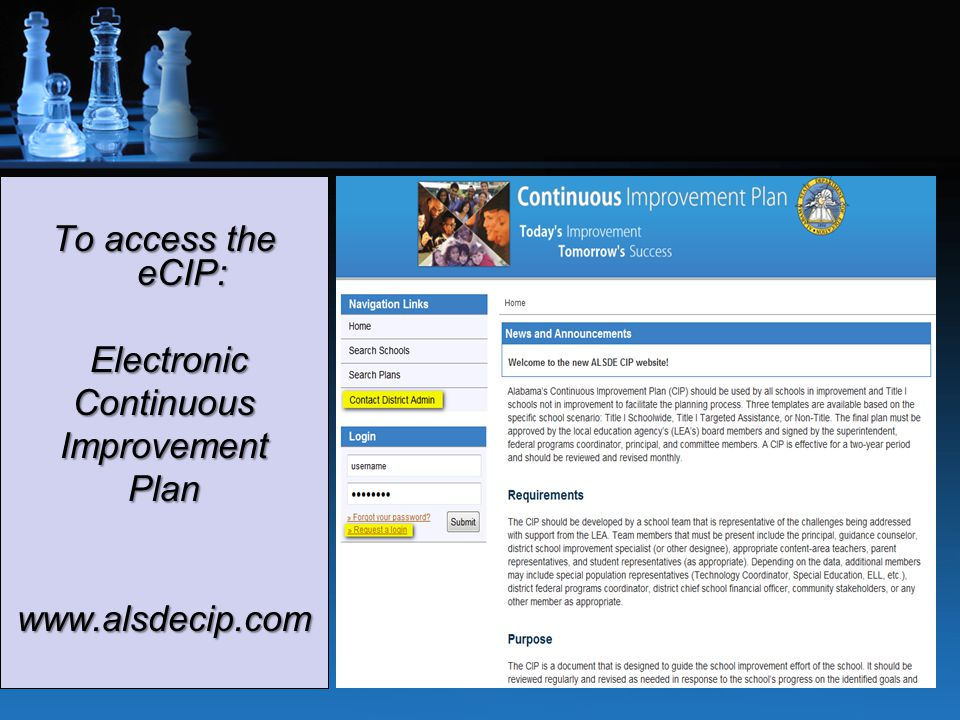To access the eCIP: Electronic Continuous Improvement Plan www