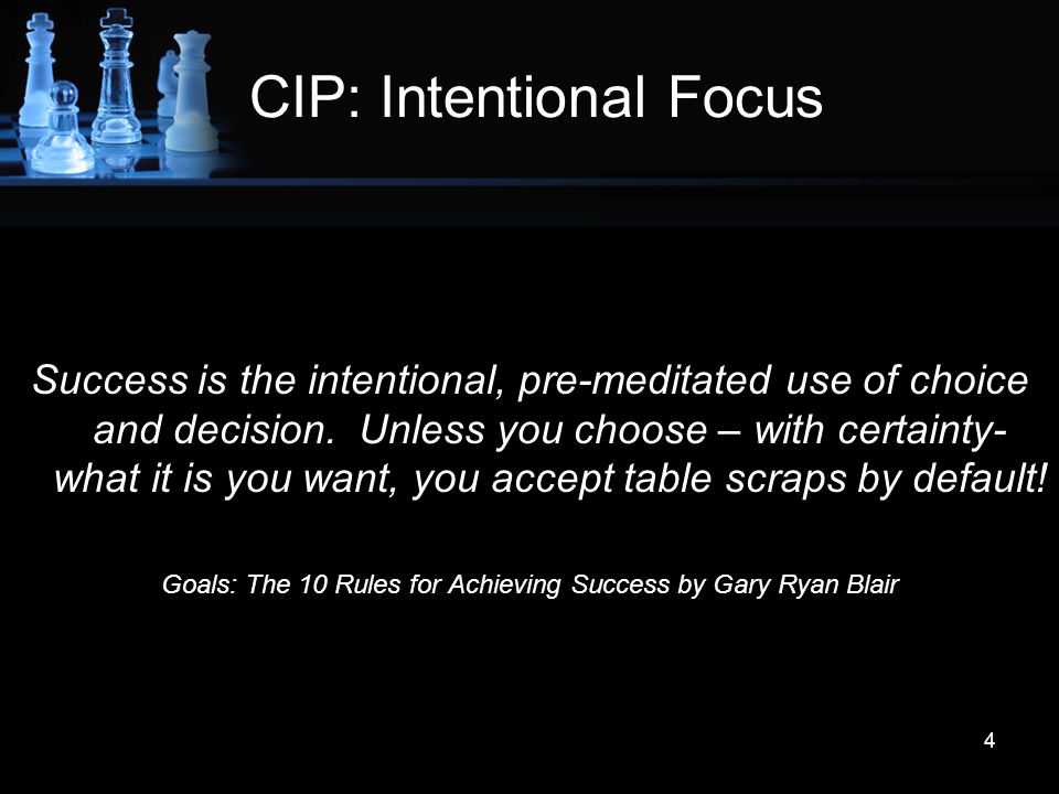 CIP: Intentional Focus