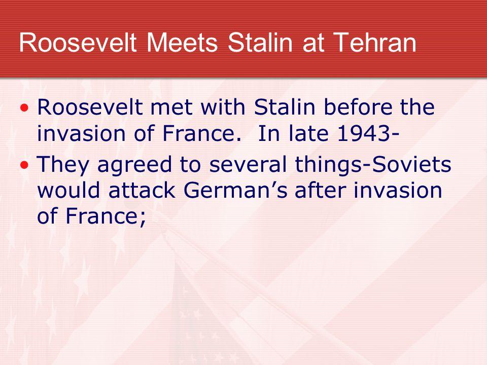 Roosevelt Meets Stalin at Tehran