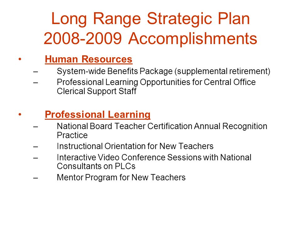 Long Range Strategic Plan 2008-2009 Accomplishments
