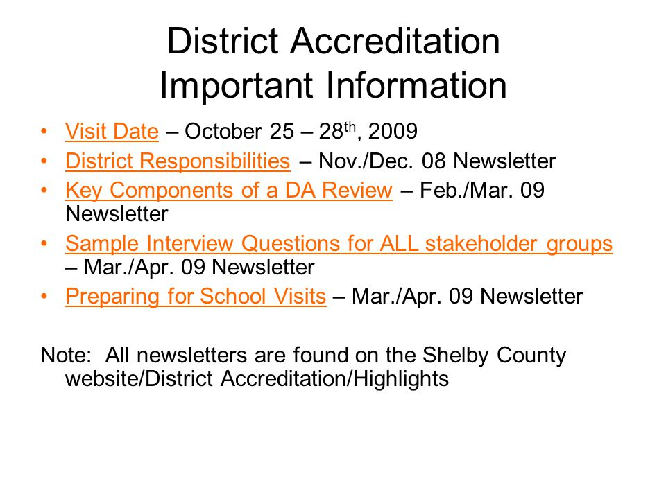 District Accreditation Important Information