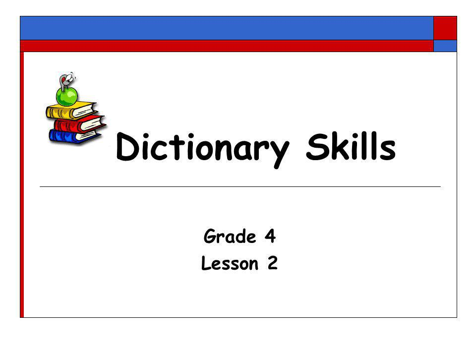 Dictionary Skills Grade 4 Lesson 2