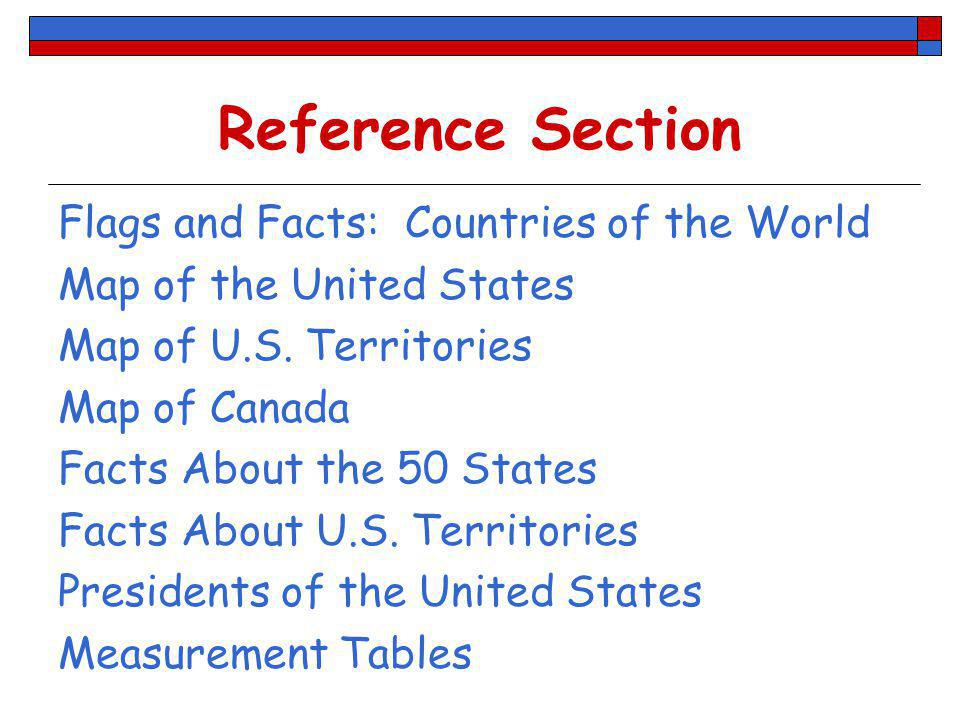 Reference Section Flags and Facts: Countries of the World