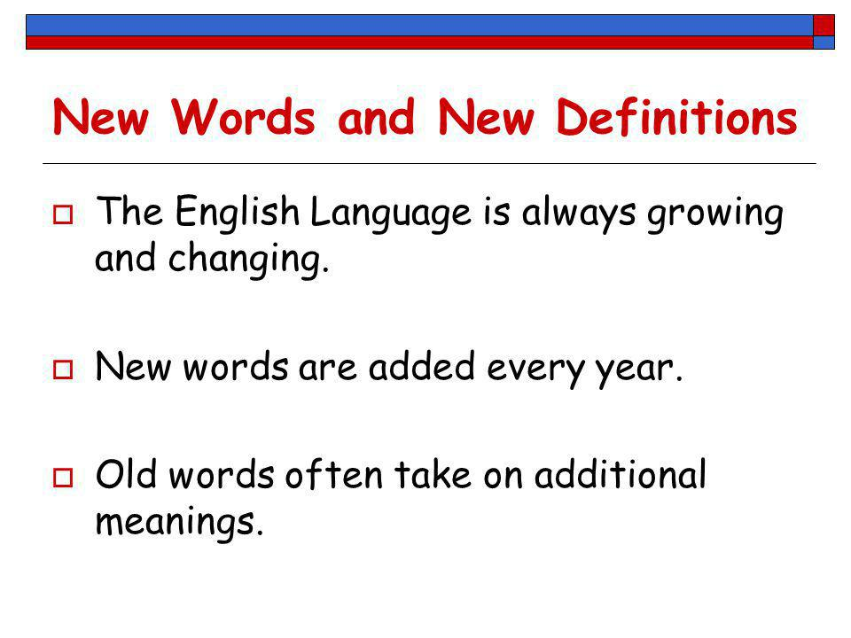 New Words and New Definitions