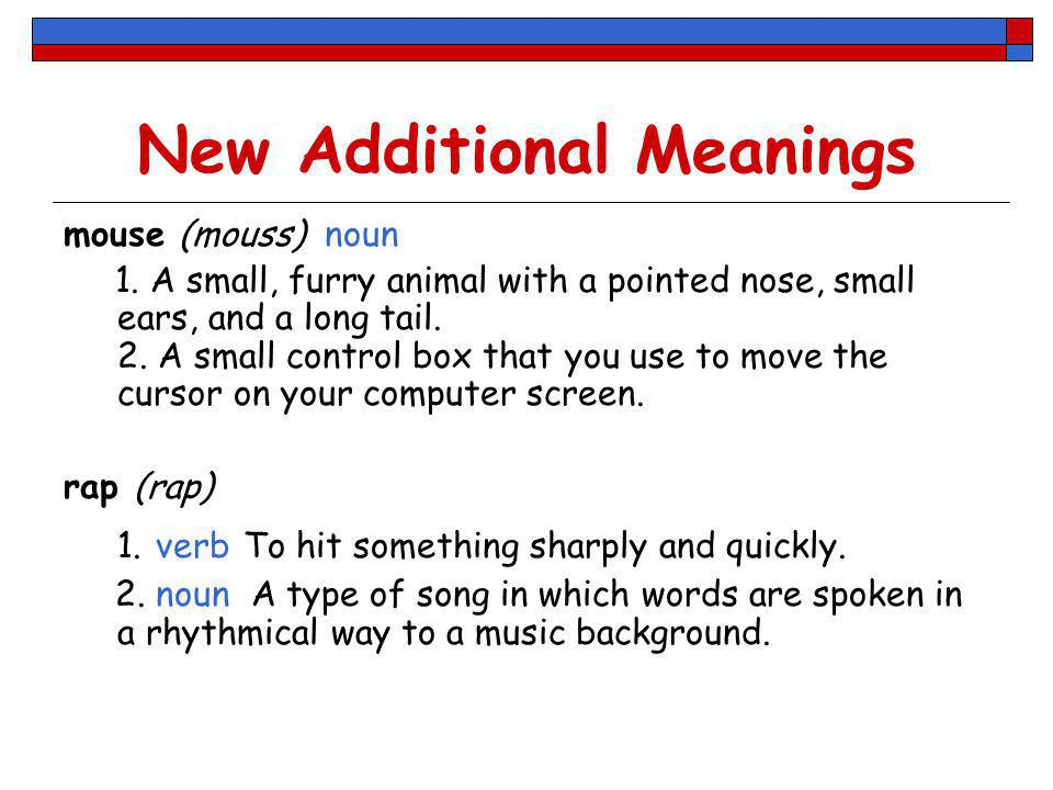 New Additional Meanings
